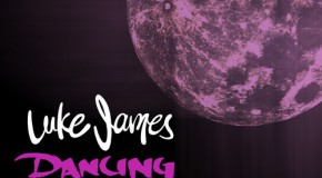 "New Music: Luke James ""Dancing in the Dark"""
