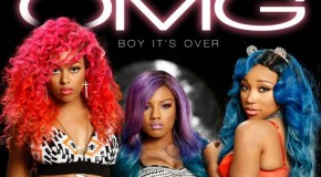 "New Music: OMG Girlz ""Boy It's Over"" (Jagged Edge Remake)"