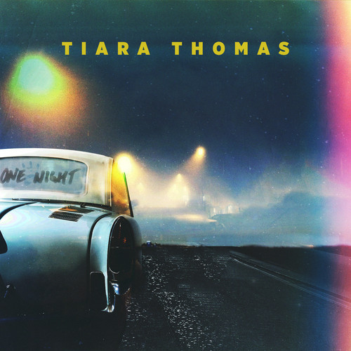 Tiara Thomas One Night