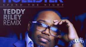 "New Music: Dave Hollister ""Spend the Night"" (Teddy Riley Remix)"