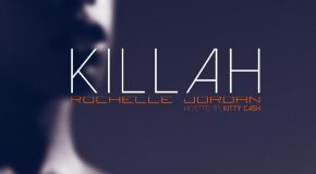 "New Music: Rochelle Jordan ""Killah"" (Mixtape)"