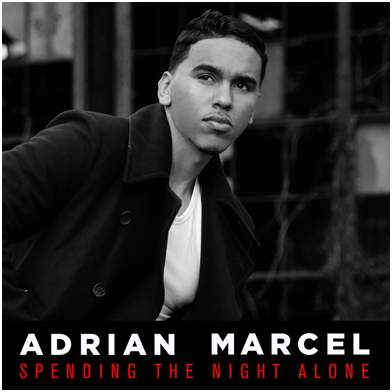 Adrian Marcel Spending the Night Alone