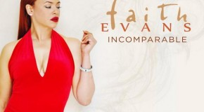 "Album Review: Faith Evans ""Incomparable"""