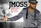 "New Music: J. Moss ""You Make Me Feel"" featuring Faith Evans"