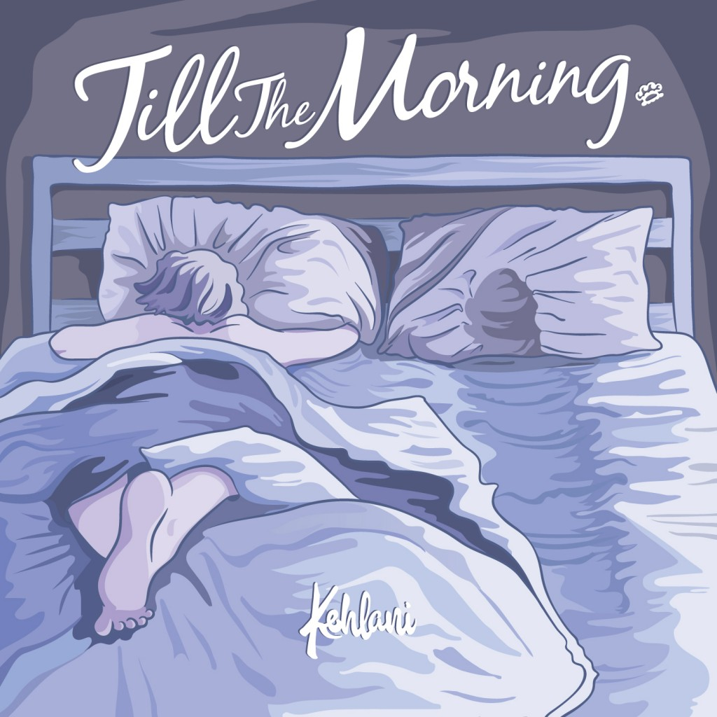 Kehlani Till the Morning