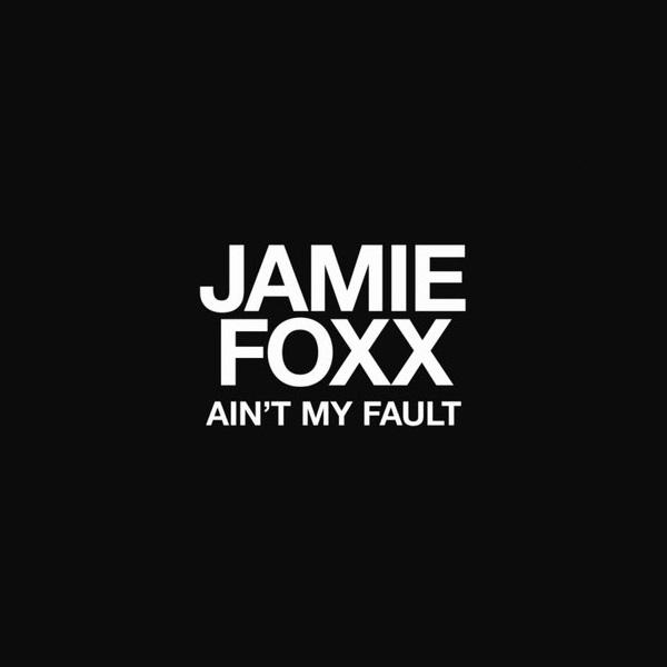 jamiefoxxain'tmyfault