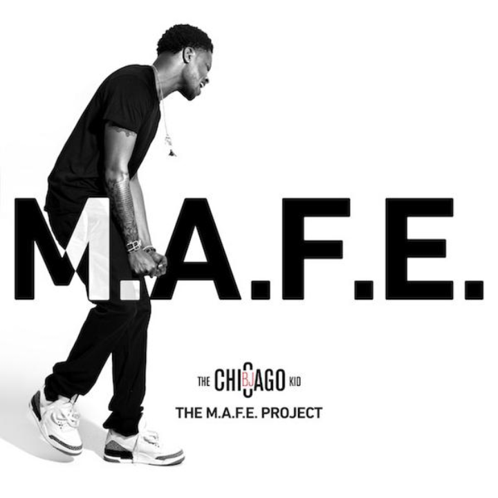 BJ the Chicago Kid M.A.F.E.