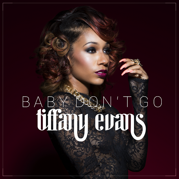 Tiffany Evans Baby Dont Go