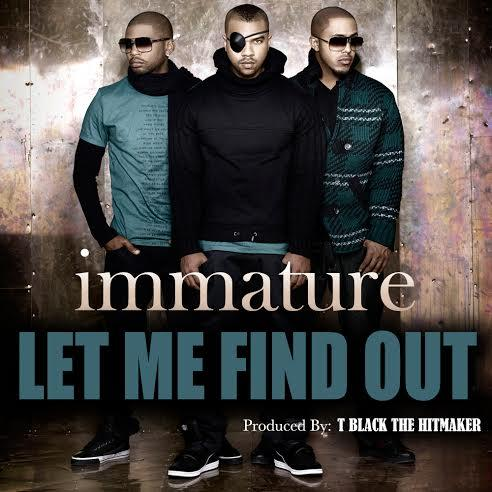immature-let-me-find-out