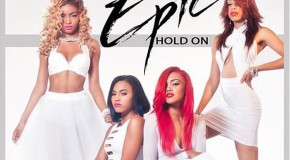 "New Video: Epic ""Hold On"" (En Vogue Remake)"