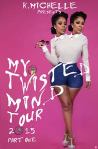 K Michelle My Twisted Mind Tour