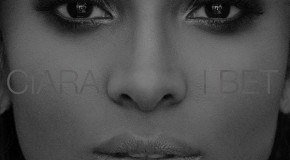 "New Music: Ciara ""I Bet"" (Written by Rock City, Produced by Harmony Samuels)"