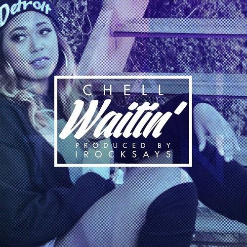 Chell Waitin