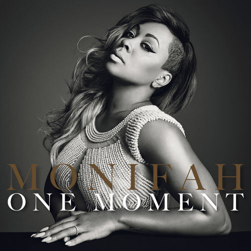 Monifah One Moment