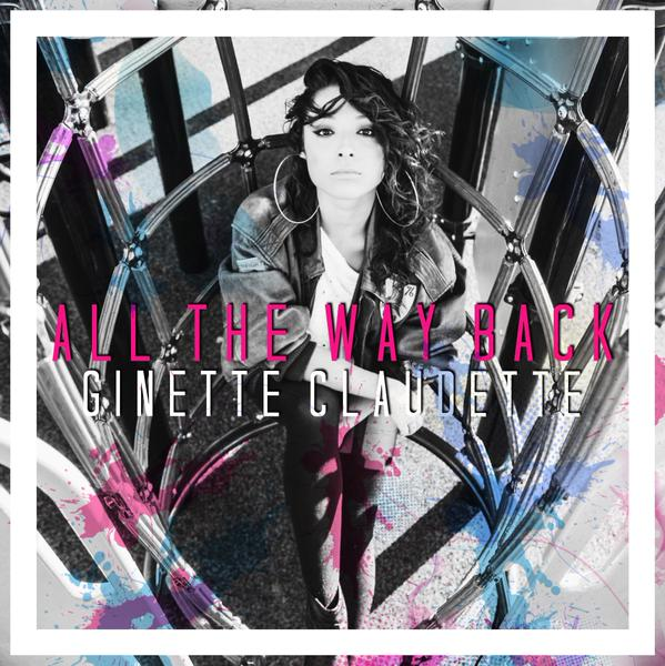 Ginette Claudette All the Way Back EP