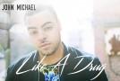 "New Music: John Michael Releases Single ""Like a Drug"", Prepares 2nd Album"