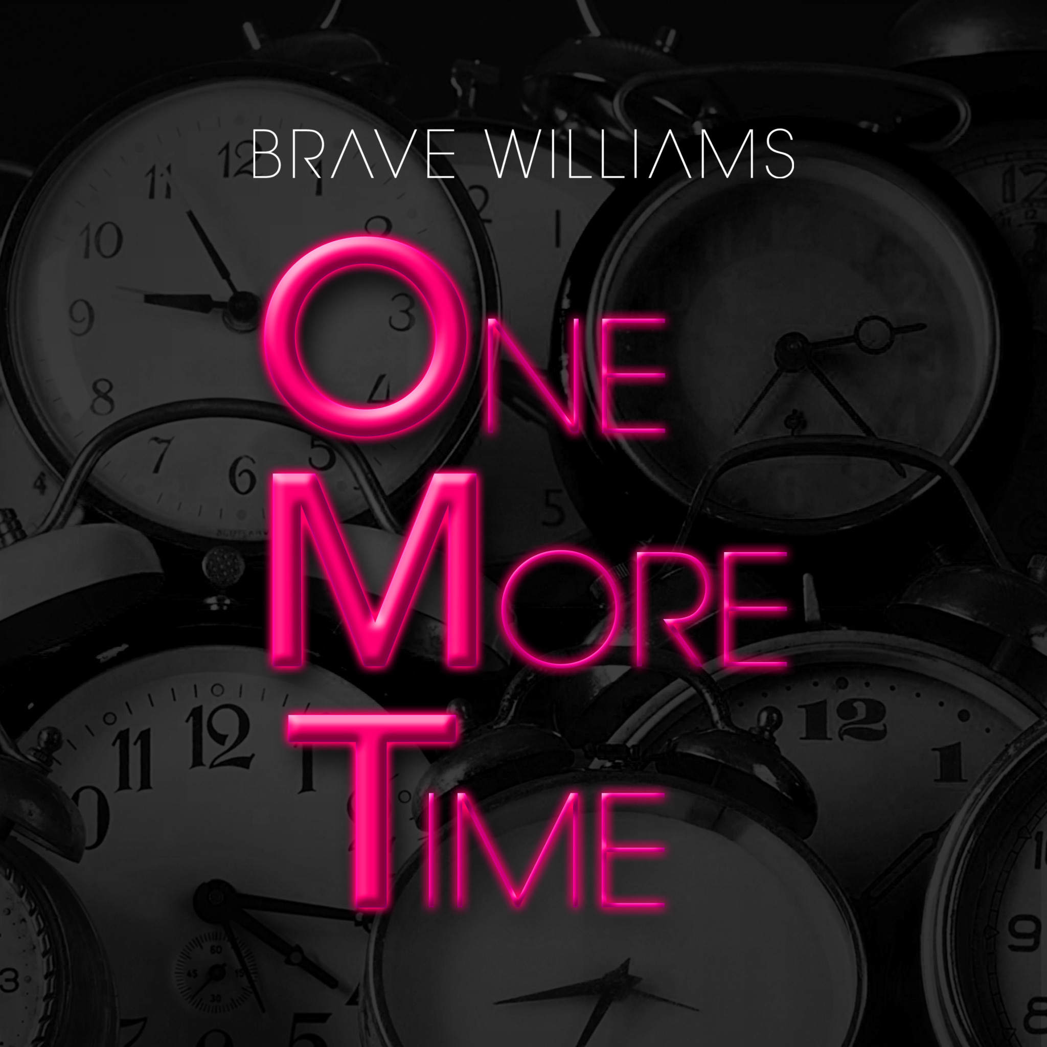 Brave Williams One More Time
