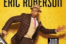 Giveaway:  Win Tickets to See Eric Roberson Perform at BB King's in NYC 6/13/15
