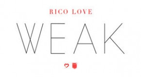 "New Music: Rico Love ""Weak"""