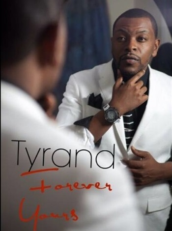 Tyrand Forever Yours