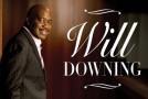 Giveaway: Win Tickets to See Will Downing at Club Nokia in L.A. 7/10/15