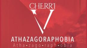 """New Music: Cherri V (of Dora Martin) Debuts EP """"Athazagoraphobia"""""""