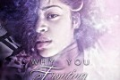 """New Music: Ella Mai """"Why You Fronting"""""""