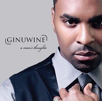 Ginuwine A Man's Thoughts