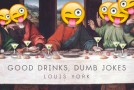 "New Music: Louis York (Claude Kelly & Chuck Harmony) ""Good Drinks, Dumb Jokes"""