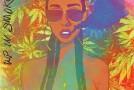 """New Music: Tiara Thomas """"Up In Smoke"""" (EP)"""