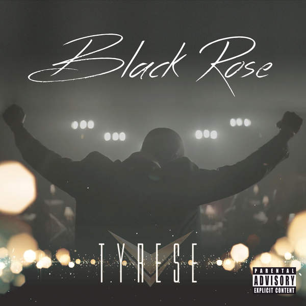 Tyrese Black Rose Album Cover