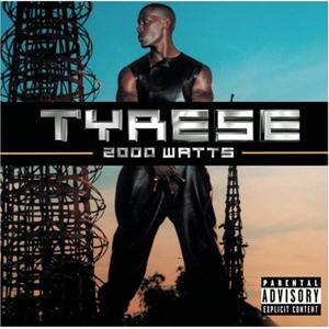 Tyrese_-_2000_Watts