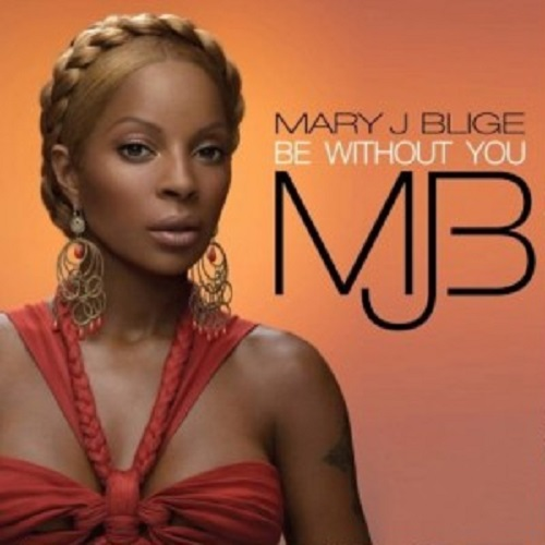 maryjBlige_be_without_you