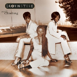 Brownstone Still Climbing Album Cover
