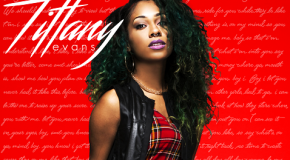"New Music: Tiffany Evans ""100 Percent"" + Releases New EP ""All Me"""