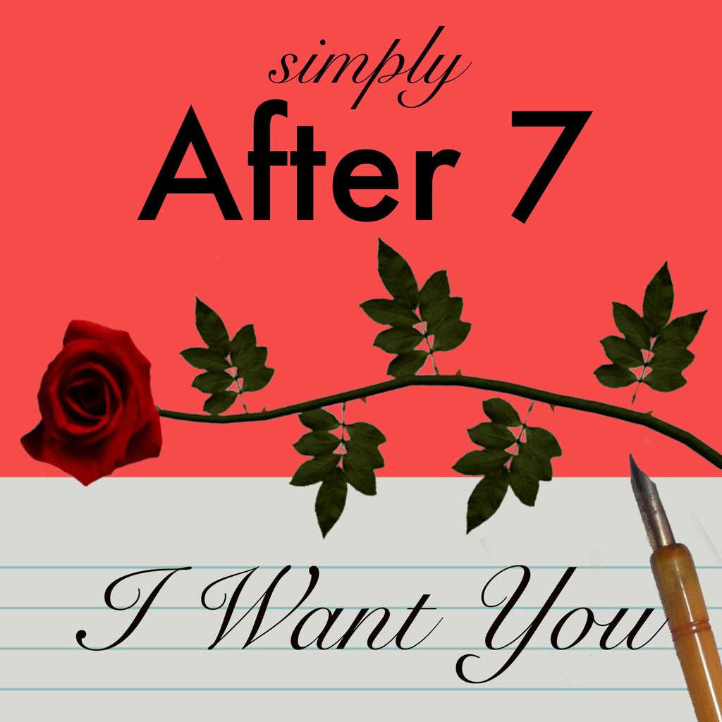 After 7 I Want You