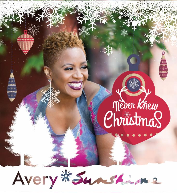 Avery Sunshine Never Knew Christmas Single Cover