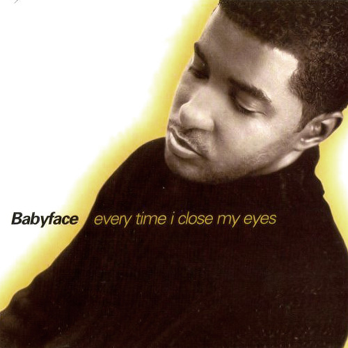 Babyface Every Time I Close My Eyes Single Cover