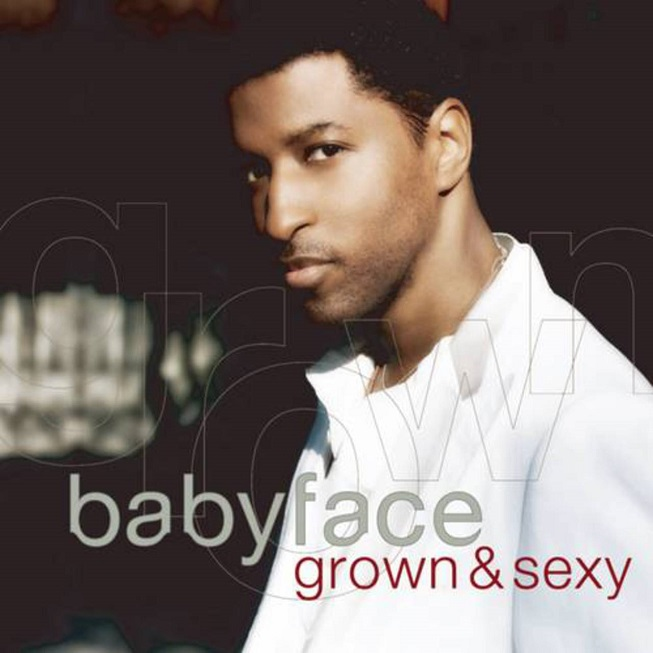 Babyface Grown and Sexy Album Cover