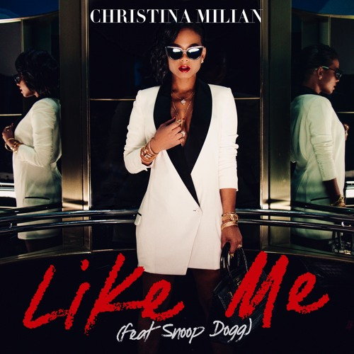 Christina Milian Like Me featuring Snoop Dogg