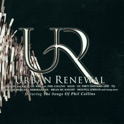 Urban Renewal Phil Collins