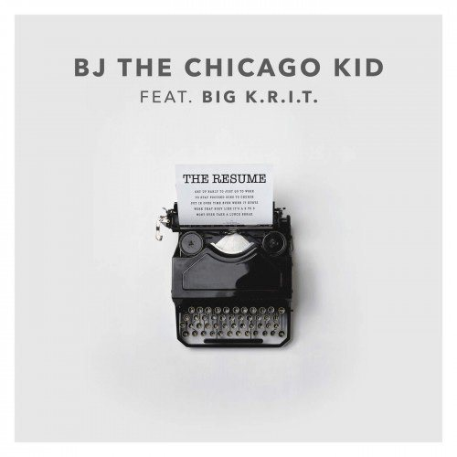 BJ the Chicago Kid The Resume