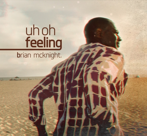 Brian McKnight Uh Oh Feeling