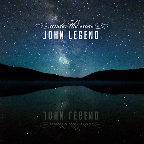 John Legend Under the Stars Single Cover
