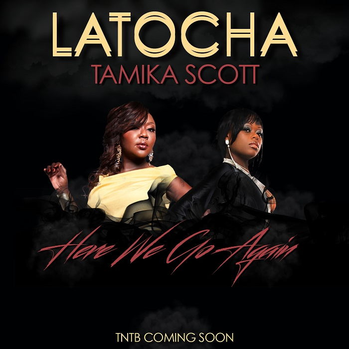 Latocha Tamika Scott Here We Go Again