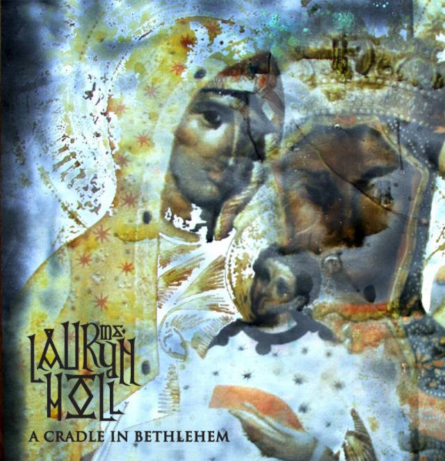 Lauryn Hill A Cradle in Bethlehem