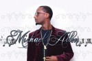 "New Artist Spotlight: Michael Allen ""I'll Be"" (There For You)"""