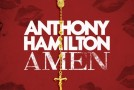 New Music: Anthony Hamilton – Amen (Produced by Salaam Remi)