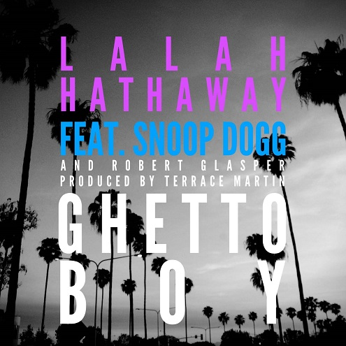 Lalah Hathaway Snoop Dogg Ghetto Boy