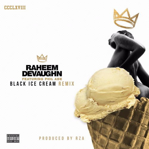 Raheem DeVaughn Black Ice Cream Remix